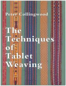 The Techniques of Tablet Weaving by Peter Collingwood.